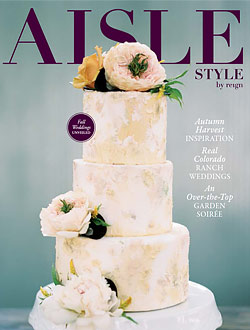 Colorado Wedding Company published in Aisle Style